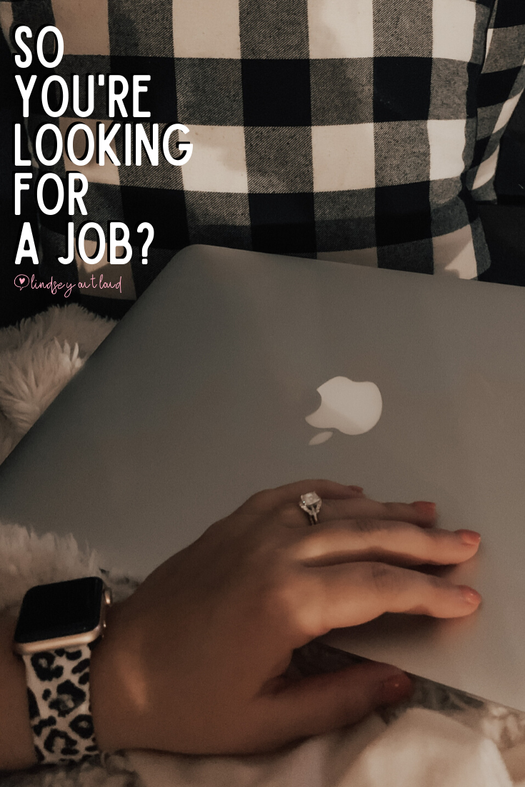 So, you're looking for a job?